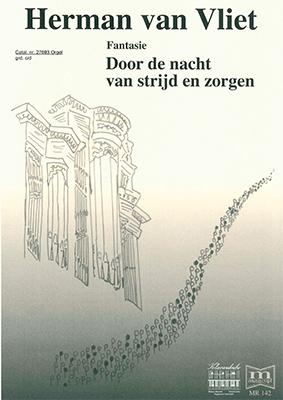 Herman van Vliet | Fantasie Door de nacht van strijd en zorgen - klavar
