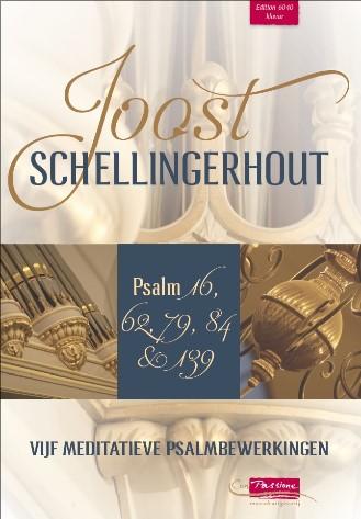 Joost Schellingerhout | Vijf meditatieve psalmbewerkingen - klavar