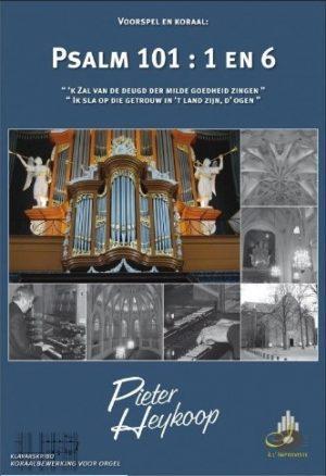 Pieter Heykoop | Psalm 101 vers 1 en 6 - klavar