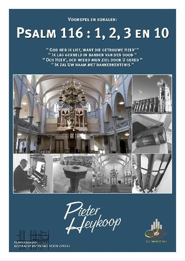 Pieter Heykoop | Psalm 116 vers 1, 2, 3 en 10 - klavar