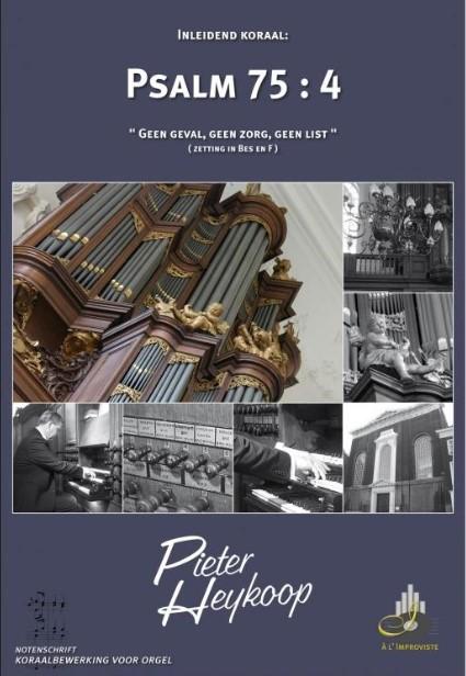 Pieter Heykoop | Psalm 75 vers 4 - klavar