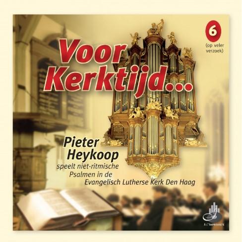 Pieter Heykoop   Voor Kerktijd... (deel 6)