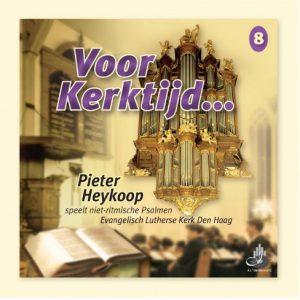 Pieter Heykoop   Voor Kerktijd... (deel 8)