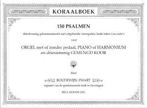 Boudewijn Zwart Koraalboek voor de 150 Psalmen - noten