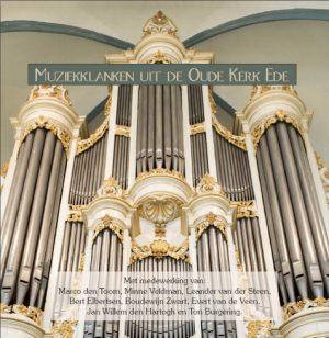 Muziekklanken vanuit de Oude Kerk te Ede