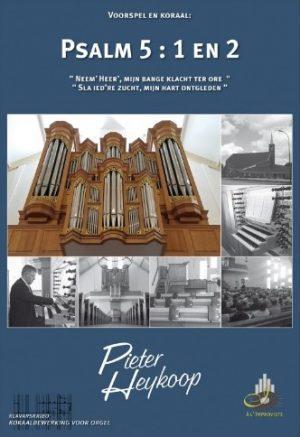 Pieter Heykoop | Psalm 5 vers 1 en 2 - klavar