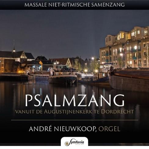 Psalmzang vanuit Dordrecht - deel 2 André Nieuwkoop