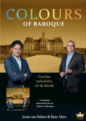 Kees Alers en Joost van Belzen | Colours of Baroque