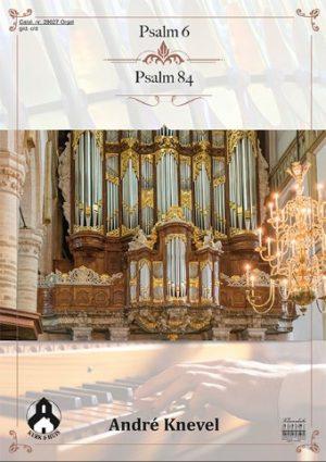 André Knevel | Psalm 6 en Psalm 84 - klavar