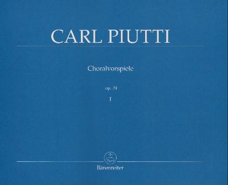 Carl Piutti - Choralvorspiele 1 (Op.34 167) - noten