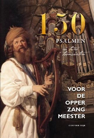 Cor van Dijk Voor de opperzangmeester (4e druk) - noten