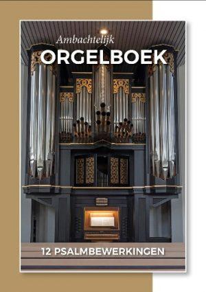 Diverse | Ambachtelijk Orgelboek - noten