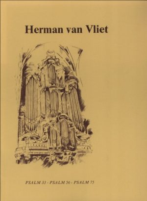 Herman van Vliet | Psalm 33, Psalm 56, Psalm 75 - noten