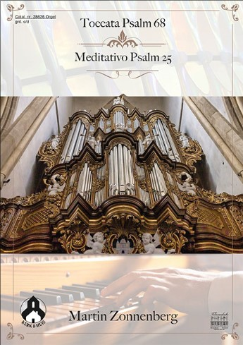 Martin Zonnenberg | Toccata Psalm 68 en Meditativo Psalm 25 - klavar